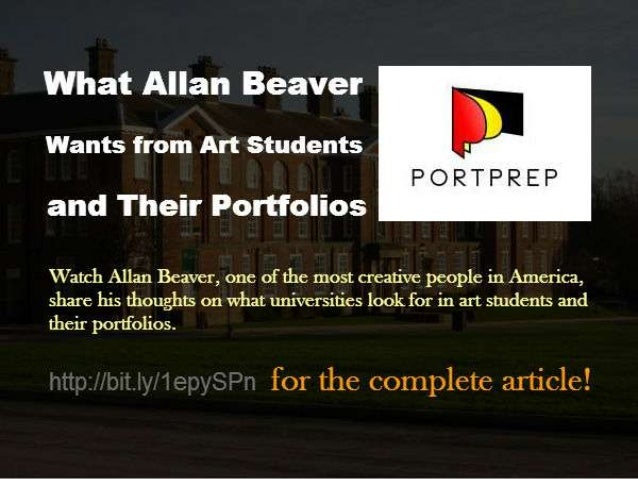 What Allan Beaver Wants from Art Students and Their Portfolios