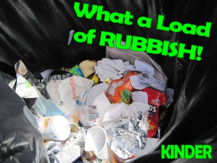 What a Load<br />of RUBBISH!<br />KINDER<br />