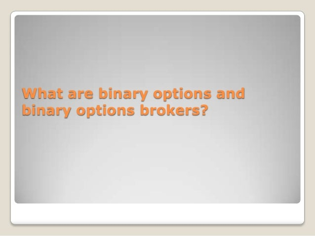 Marketplace binary options