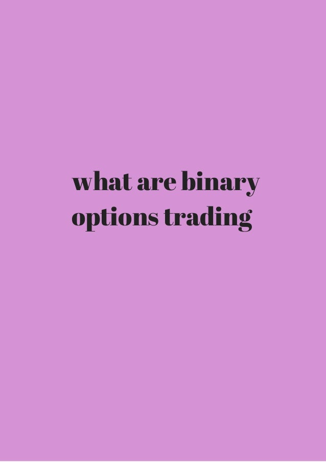 Binary options one trade a day