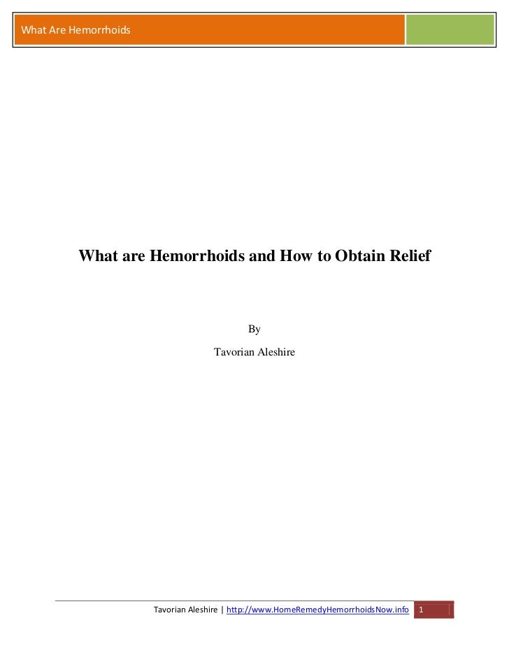 What are Hemorrhoids and How to Obtain Relief at Home