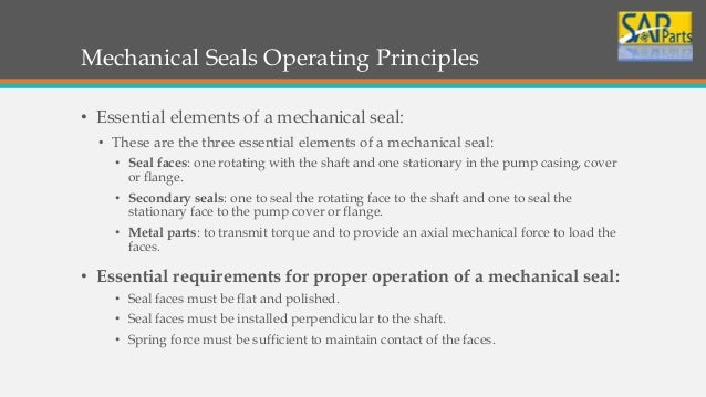Mechanical Seal Working Mechanical Seals Operating