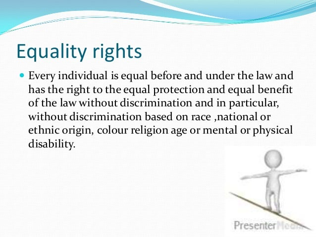 a discussion on extending equal rights and equal protection against discrimination to homosexuals The gay rights controversy , and therefore to violate the equal protection rights of homosexuals justice kennedy's opinion.