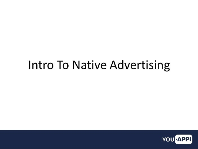 Intro To Native Advertising