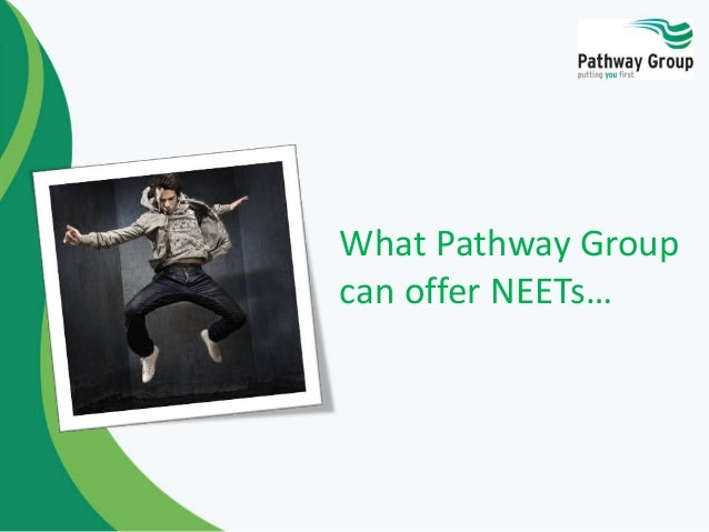 What Pathway Group can offer NEETs…