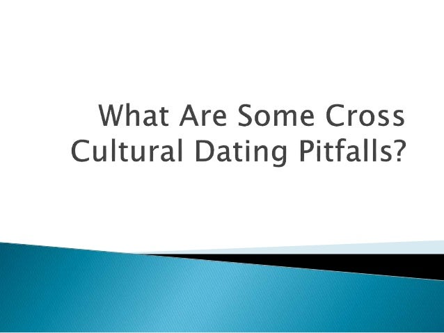What Are Some Cross Cultural Dating Pitfalls?
