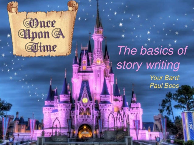 Your Bard: Paul Boos The basics of story writing