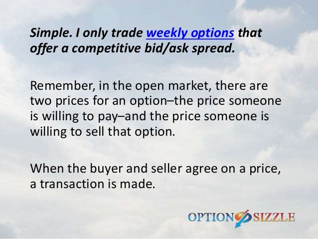 Weekly options trading advisory service
