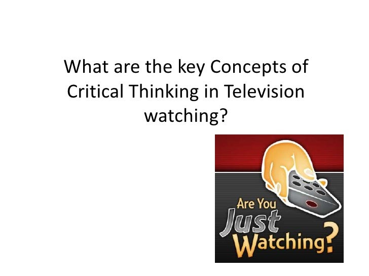 key concept of critical thinking (you want to identify the most important conclusions the author comes to and presents in the article) the key concept(s) we need to understand in this article is (are).