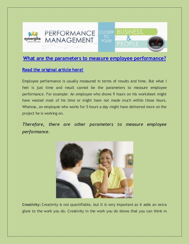 What are the parameters to measure employee performance? Read the original article here! Employee performance is usually m...