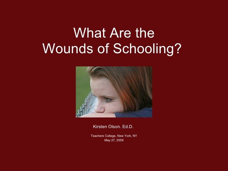 What Are The Wounds of Schooling?