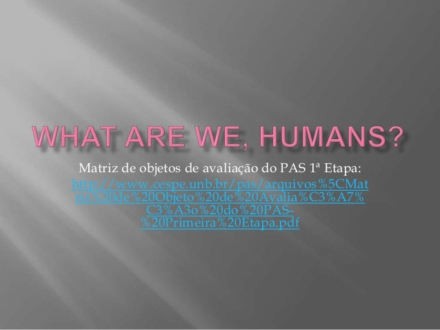 What are we, humans-Grade 10