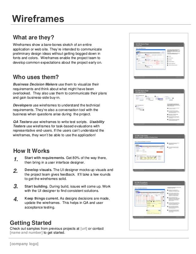 What are they? Wireframes show a bare-bones sketch of an entire application or web site. They're intended to communicate p...