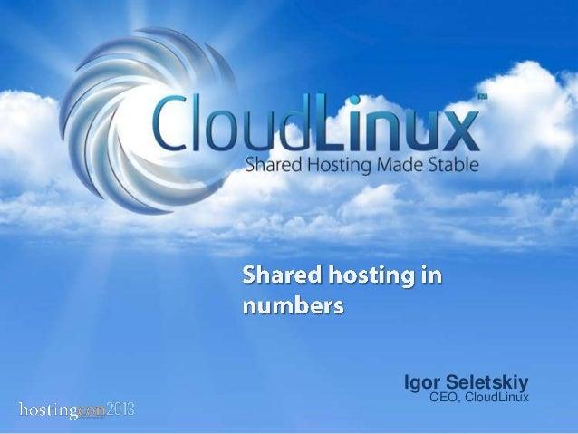 Igor Seletskiy CEO, CloudLinux