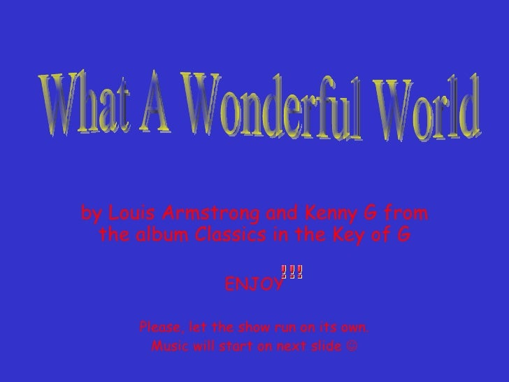 What a Wonderful Worldby Louis Armstrong Obama