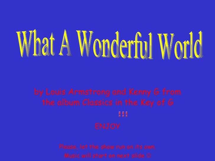 What a wonderful world by Kenneth Monday Osondu.