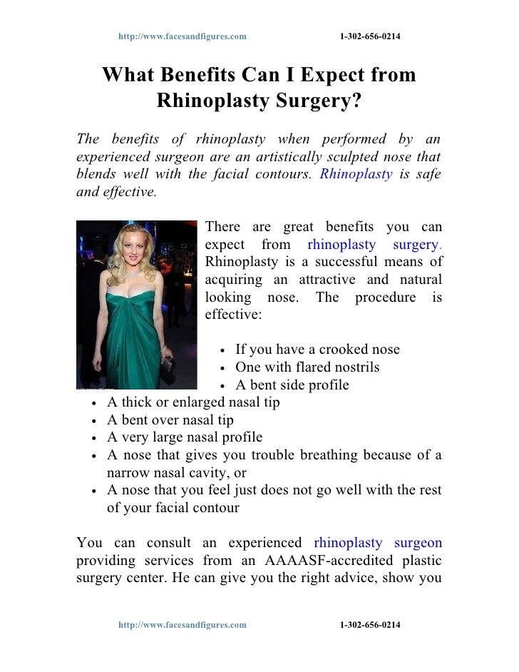 http://www.facesandfigures.com          1-302-656-0214      What Benefits Can I Expect from          Rhinoplasty Surgery?T...