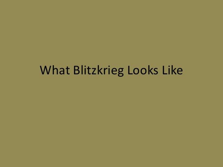 What blitzkrieg looks like