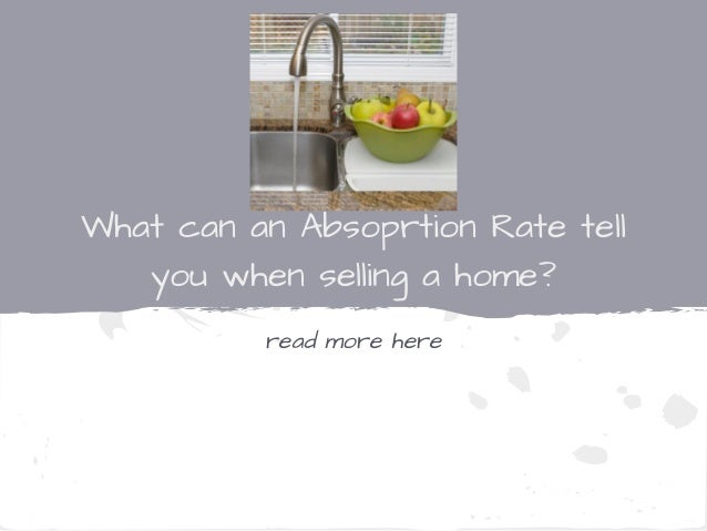 What can an absorption rate tell you when selling a home