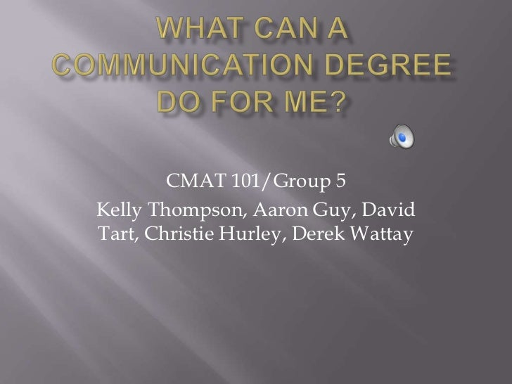 What can communication degree's do for me
