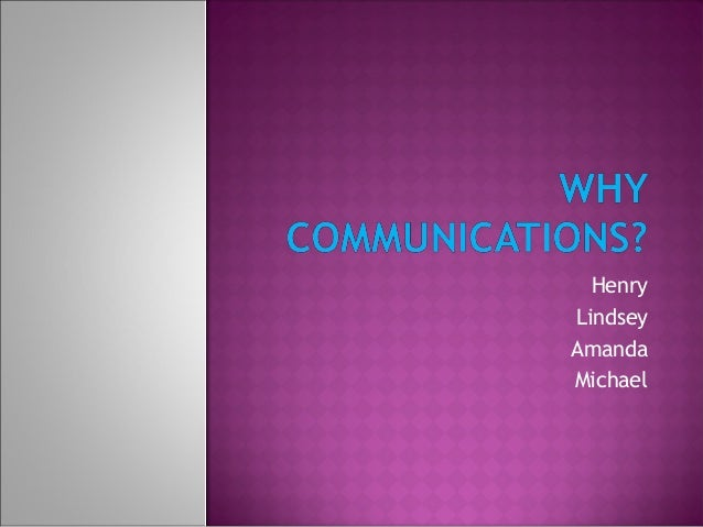 What Communication Can Do For Me?