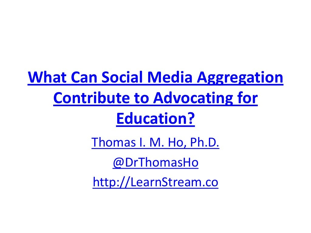 What can social media aggregation contribute to advocating for education