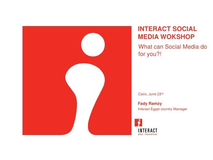 Social Media Workshop: What can social media do for you