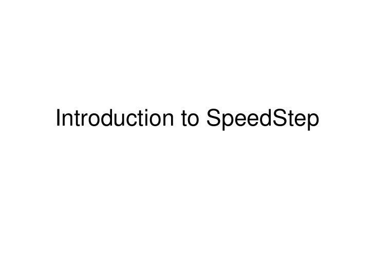 Introduction to SpeedStep