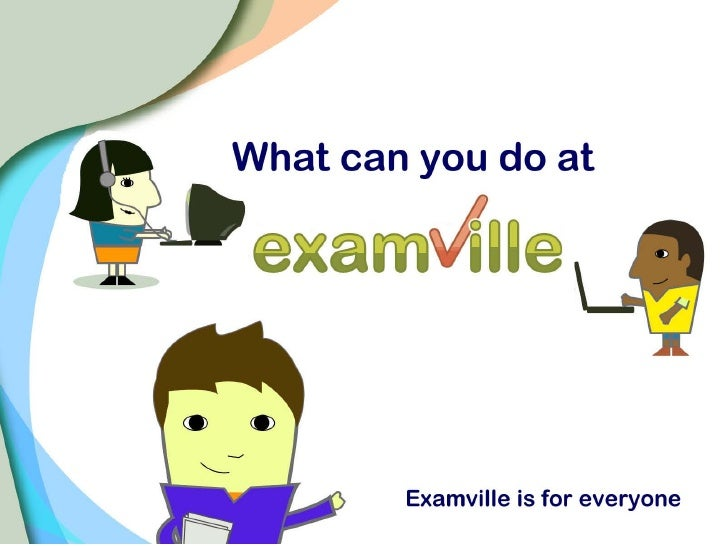Top 10 Things You Can Do at Examville