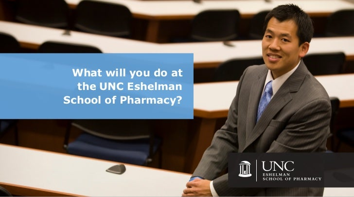 What will you do at  the UNC EshelmanSchool of Pharmacy?