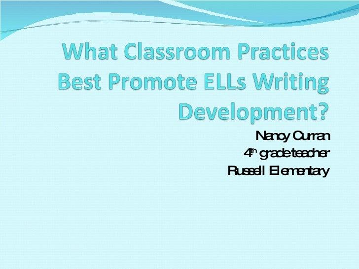 Nancy Curran 4 th  grade teacher Russell Elementary