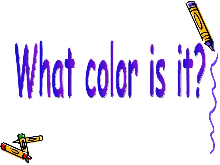 What Color Is It