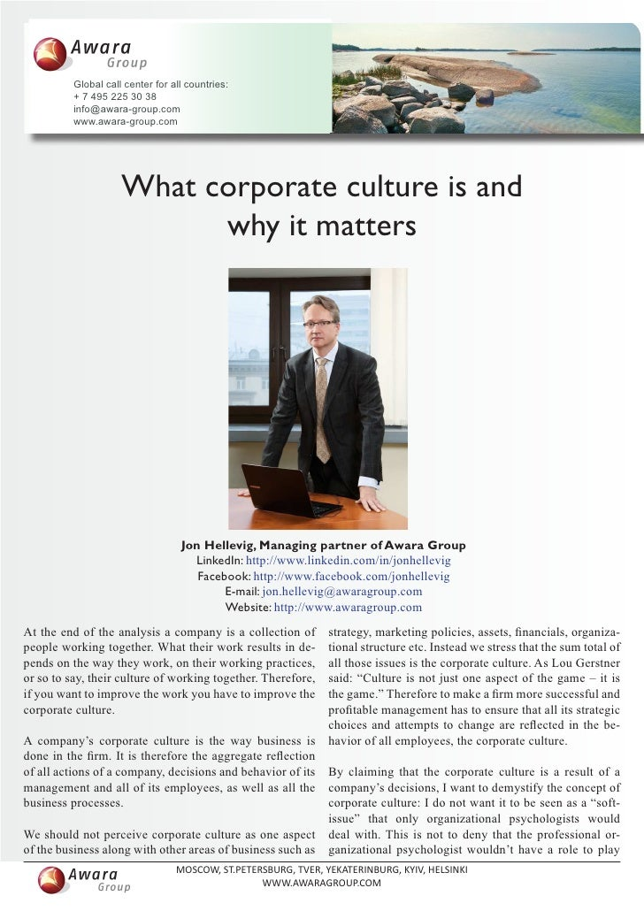 what is corporate culture of banglalink The value of corporate culture (1990), corporate culture is consideredrelevant because employees face choices that cannot be properly regulated ex ante.