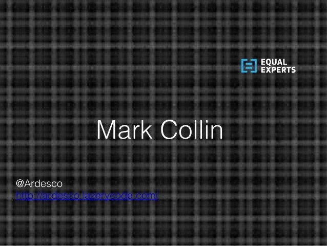 Mark Collin @Ardesco http://ardesco.lazerycode.com/