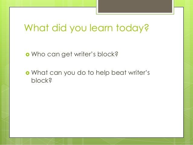 Writer's Block!! what do I do?
