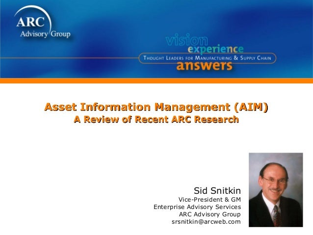 Asset Information Management (AIM) Presentation @ ARC's 2011 Industry Forum