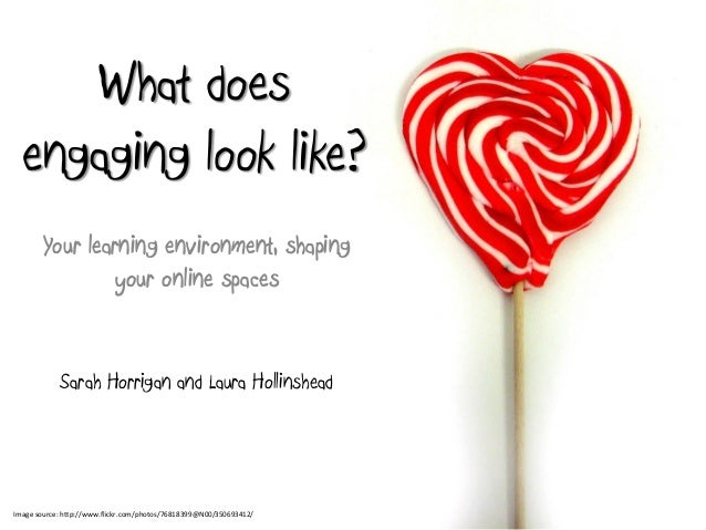 What does engaging look like?