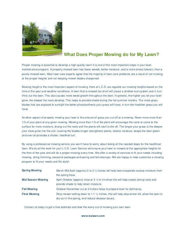 What Does Proper Mowing do for My Lawn? Proper mowing is essential to develop a high quality lawn! It is one of the most i...