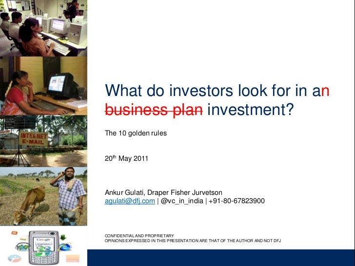 What do investors look for in anbusiness plan investment?The 10 golden rules20th May 2011Ankur Gulati, Draper Fisher Jurve...