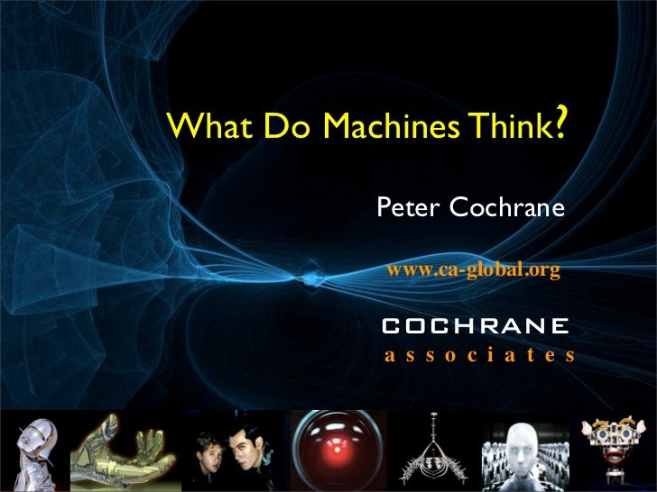 What do machines think