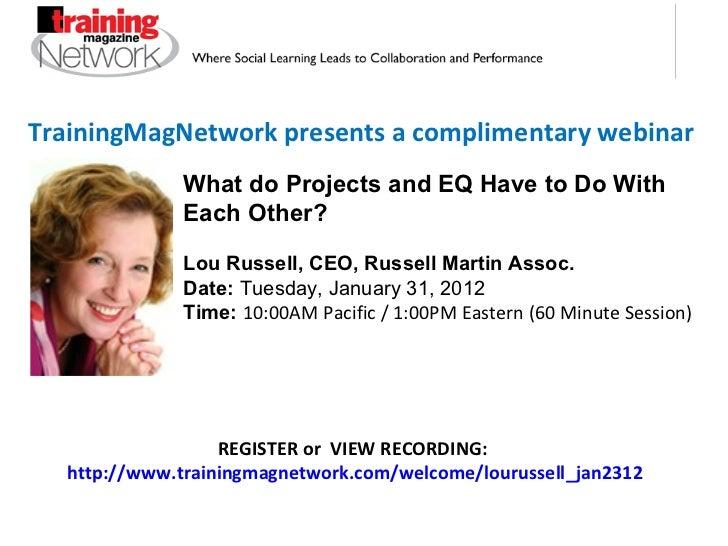 TrainingMagNetwork presents a complimentary webinar REGISTER or  VIEW RECORDING:  http://www.trainingmagnetwork.com/welcom...
