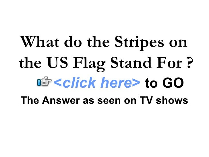 What Do The Stripes on The US Flag Stand For