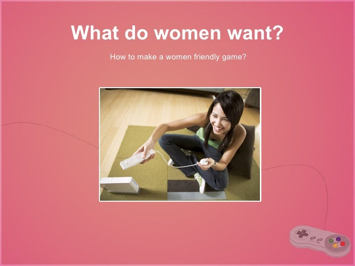 What do women want presentation