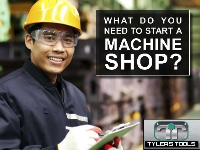 how to start a machine shop