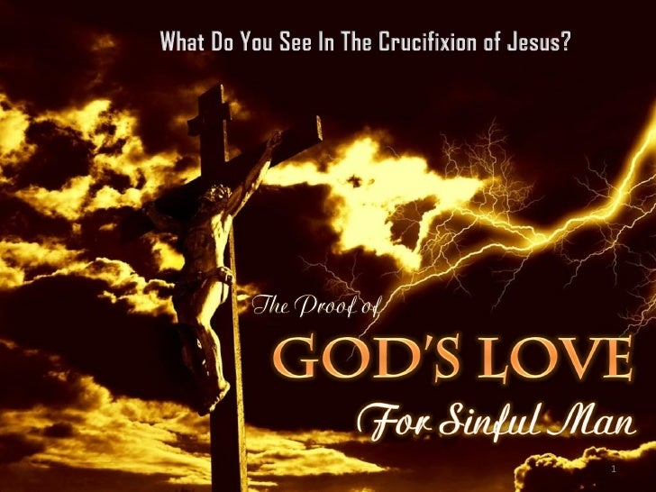 What Do You See In The Cross (3) - The Proof of God's Love