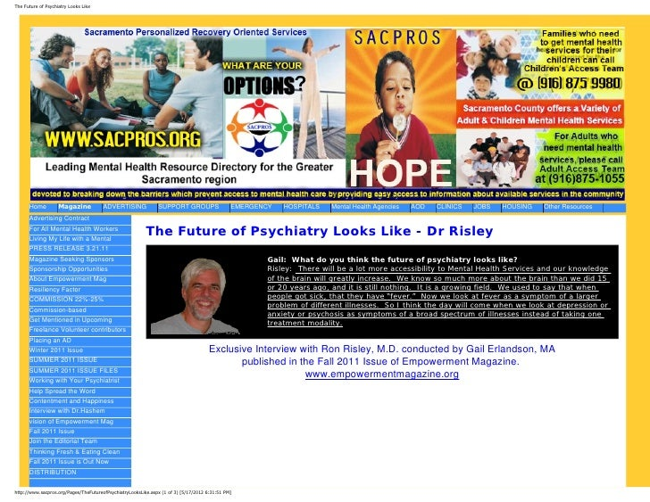 The Future of Psychiatry Looks Like      Home          Magazine           ADVERTISING             SUPPORT GROUPS          ...