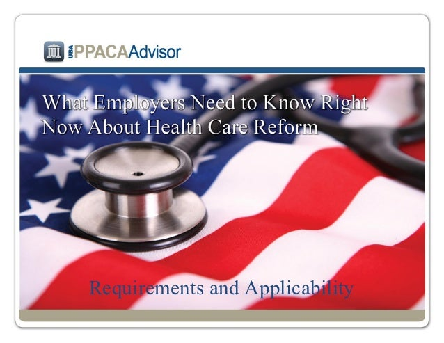 What employers need to know  ppaca 9 26-12