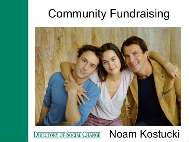 Community Fundraising Noam Kostucki