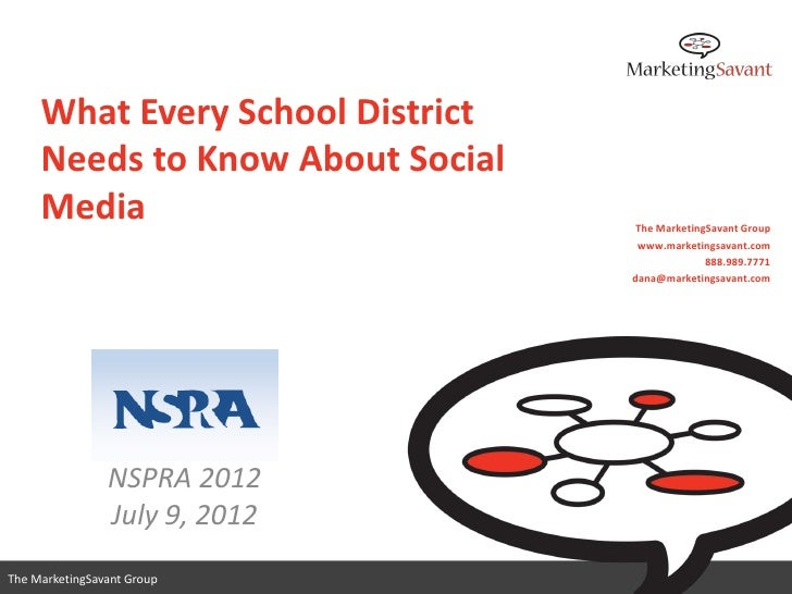 What Every School District     Needs to Know About Social     Media                         The MarketingSavant Group     ...