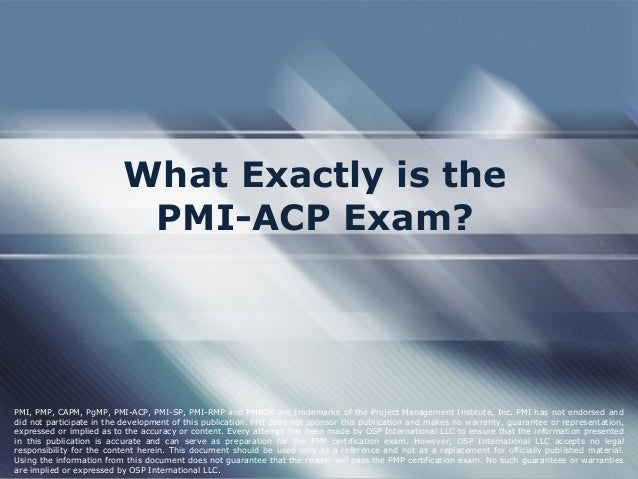What Exactly is the PMI-ACP Exam?